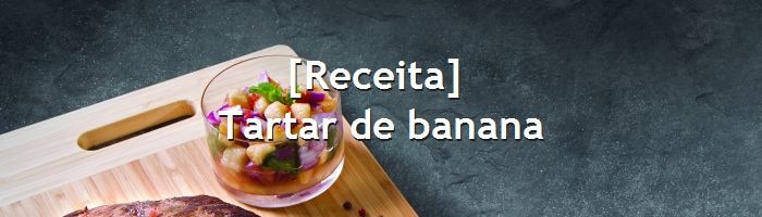 dia do blog - tartar de banana