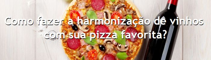 dia do blog - vinho e pizza