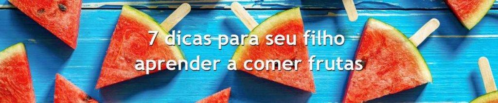 comer frutas - cuidados com a família