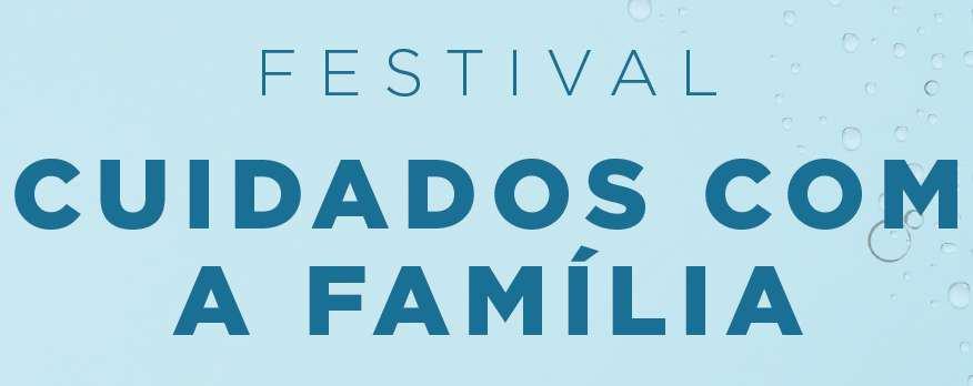 festival cuidados com a família
