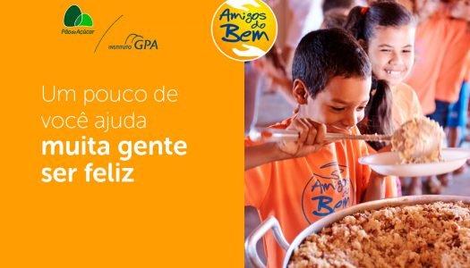Amigos do Bem + Pão de Açúcar: Ajude muita gente a ser feliz!