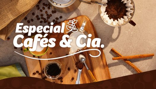 Especial de Cafés & Cia