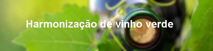 harmonização de vinho verde