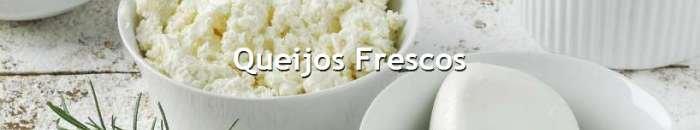queijos frescos - faixa